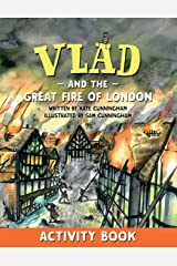 Vlad and the Great Fire of London Activity Book (A Flea in History) Paperback