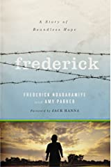 Frederick: A Story of Boundless Hope Kindle Edition