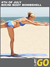 4th of July Bikini Body Bombshell Mobile Workout: BeFiT GO