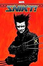 Wolverine: Snikt! (Wolverine: Snikt! (2003) Book 5)