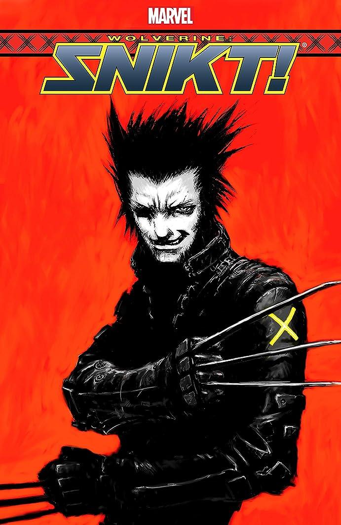 幻影測定可能せっかちWolverine: Snikt! (Wolverine: Snikt! (2003) Book 5) (English Edition)