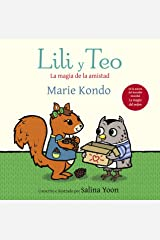 Lili y Teo. La magia de la amistad (Spanish Edition) Kindle Edition