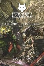 Einsamer Wolf 09 - Die Ruinen von Zaaryx (German Edition)