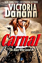 CARNAL: The Beast Who Loved Me (EXILED Book 1)