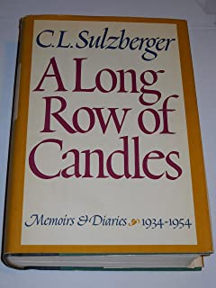 A Long Row of Candles: Memoirs & Diaries, 1934-1954