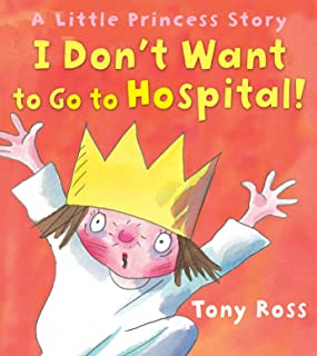 I Don't Want to Go to Hospital!