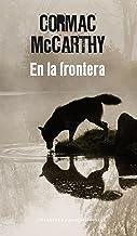 En la frontera (Trilogía de la frontera 2) (Spanish Edition)