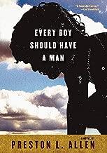 Every Boy Should Have a Man: A Novel