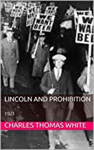 Lincoln and prohibition: 1921