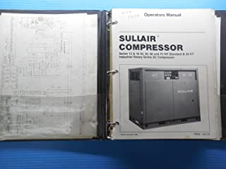SULLAIR AIR COMPRESSOR & HEAT RECOVERY OPERATOR'S MANUALS AND PARTS LISTS