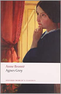 Agnes Grey (Oxford World's Classics) by Anne Brontë (10-Jun-2010) Paperback