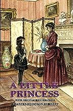 A Little Princess (Unabridged): Classic Book by FRANCES HODGSON BURNETT with Original Illustration Classic Novel