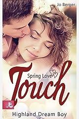 Spring Love Touch: Highland Dream Boy Kindle Ausgabe