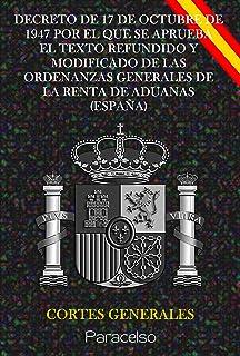 DECRETO DE 17 DE OCTUBRE DE 1947 POR EL QUE SE APRUEBA EL TEXTO REFUNDIDO Y MODIFICADO DE LAS ORDENANZAS GENERALES DE LA R...