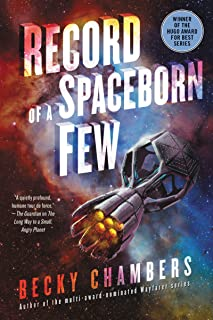 Best becky chambers record of a spaceborn few Reviews