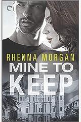 Mine to Keep: A Steamy Protective Hero Romance (NOLA Knights Book 3) Kindle Edition