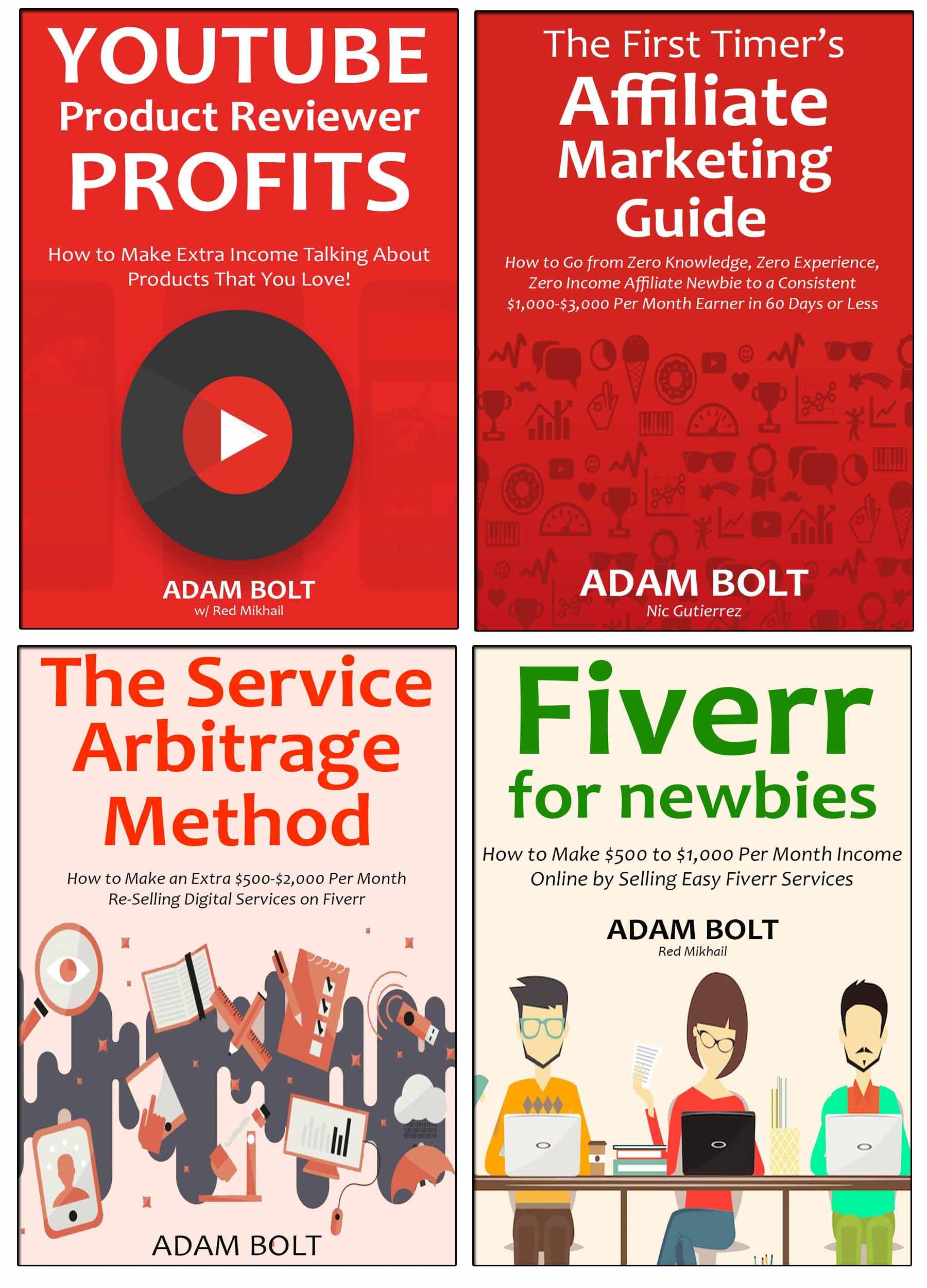 Blow Up Your Income (4 in 1 bundle): How to Go from Struggling Entrepreneur into a Full-Time Money Maker… Fiverr for Newbies, Digital Service Arbitrage, ... Marketing for Beginners & Reviewing P