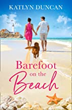 Barefoot on the Beach: A gorgeously uplifting romance perfect for summer vacation reading!