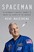 Spaceman: An Astronaut's Unlikely Journey to Unlock the Secrets of the Universe PDF