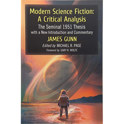 Modern Science Fiction: The Seminal 1951 Thesis with a New Introduction and Commentary