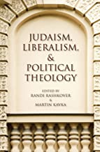 Judaism, Liberalism, & Political Theology (Encounters)