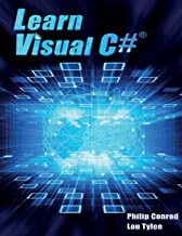 Learn Visual C#: A Step-By-Step Programming Tutorial