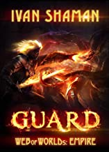 GUARD [Web of Worlds: Empire] A LitRPG D&D Series (English Edition)