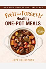 Fix-It and Forget-It Healthy One-Pot Meals: 75 Super Easy Slow Cooker Favorites Kindle Edition