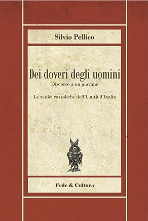 Dei doveri degli uomini (Biblioteca Rosmini Vol. 1)