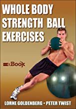 Whole Body Strength Ball Exercises