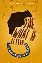 The What If Letter: The Breaking of A Slave (English Edition)