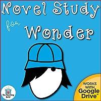 Novel Study Book Unit for Wonder by R. J. Palacio Printable or for Google Drive™ or Google Classroom™