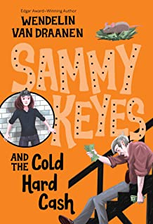 Sammy Keyes and the Cold Hard Cash: 12
