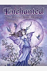 Enchanted: The Art of Amy Brown Volume 2 Paperback