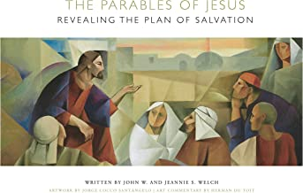 The Parables of Jesus: Revealing the Plan of Salvation