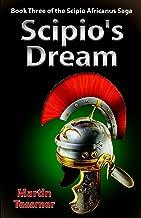 Scipio's Dream: Book Three of the Scipio Africanus Saga (English Edition)