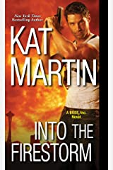 Into the Firestorm (BOSS, Inc. Book 3) Kindle Edition