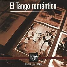 Documentos Tango - El Tango romántico