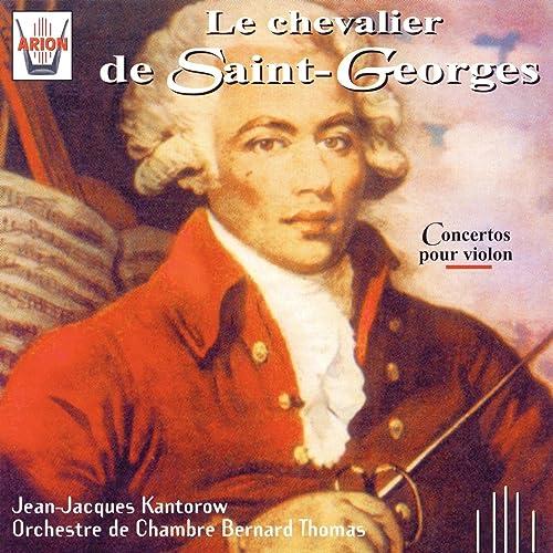 Le Chevalier De Saint Georges Concertos Pour Violon By Jean