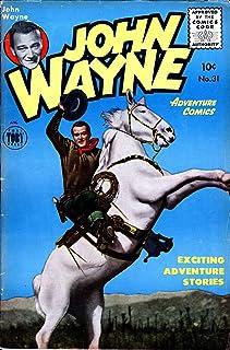 John Wayne Adventure Comics #31 (last issue) -JVJ