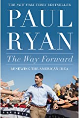 The Way Forward: Renewing the American Idea Kindle Edition