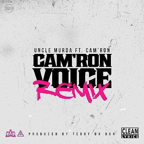 Camron Voice (Remix) de Uncle Murda (feat. Camron) en ...