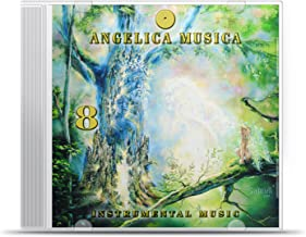 Angelica Musica Vol. 8 Angels 30 to 25, Instrumental Music version The Traditional Study of Angels