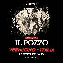 Il pozzo: Vermicino, Italia: la notte della tv 1
