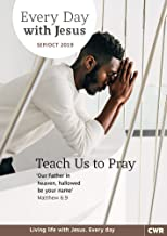 Every Day With Jesus September-October 2019: Teach Us to Pray