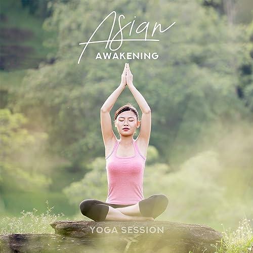 Asian Awakening Yoga Session - Meditation New Age Mental ...