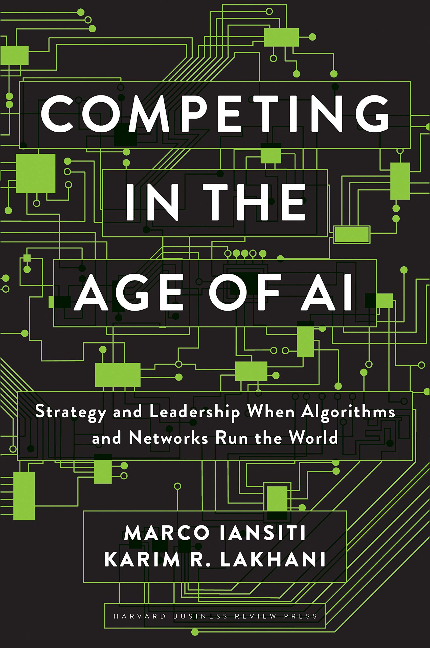 Image OfCompeting In The Age Of AI: Strategy And Leadership When Algorithms And Networks Run The World