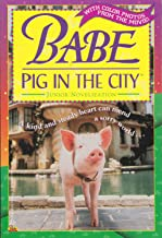 Babe Pig in the City Junior Novelization