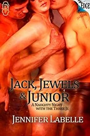 Jack, Jewels and Junior (The Edge Series Book 66)