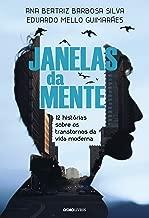Janelas da mente – 12 histórias sobre o transtorno da vida moderna (Portuguese Edition)